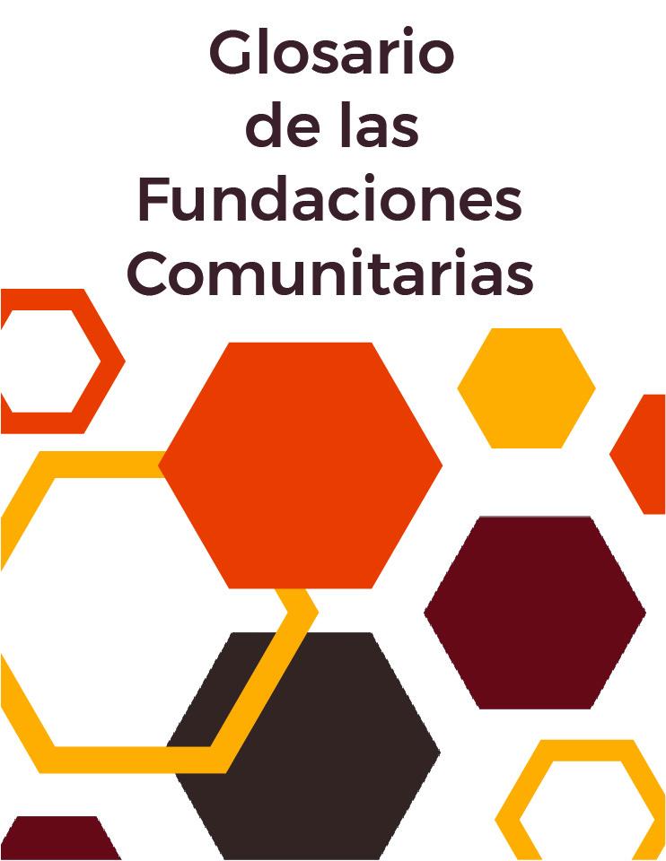 Glosario de las Fundaciones Comunitarias