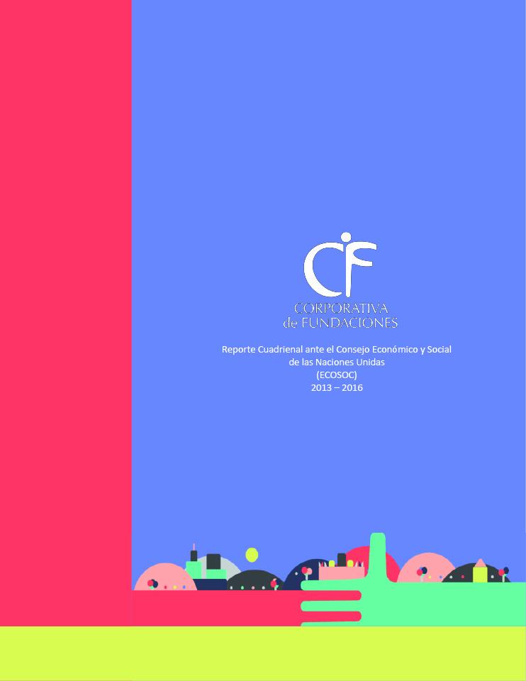 Reporte Cuadrienal ante el Consejo Económico y Social de las Naciones Unidas (ECOSOC) 2013 – 2016