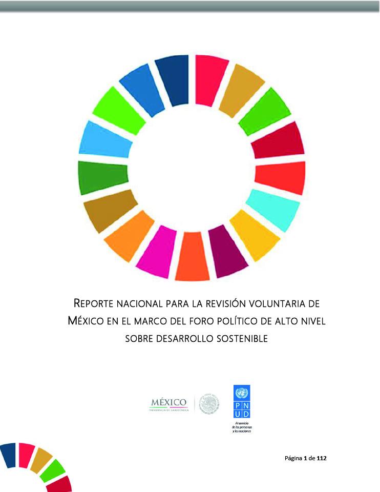 Reporte nacional para la revisión voluntaria de México en el marco del foro político de alto nivel sobre desarrollo sostenible