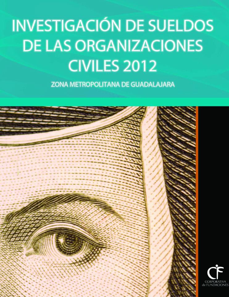 Investigación de sueldos de las Organizaciones de la Sociedad Civil 2012 zona metropolitana de Guadalajara