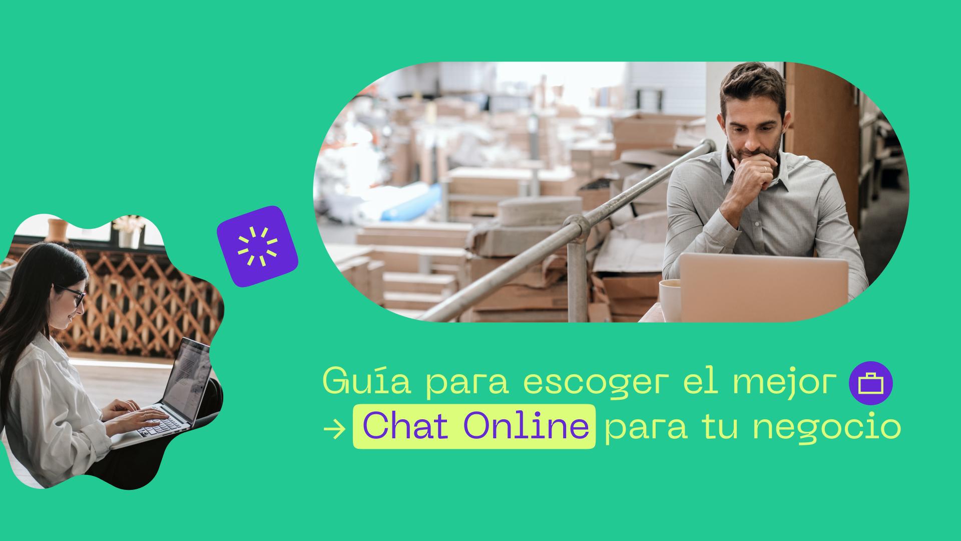 Guía para escoger el mejor ChatOnline para tu negocio