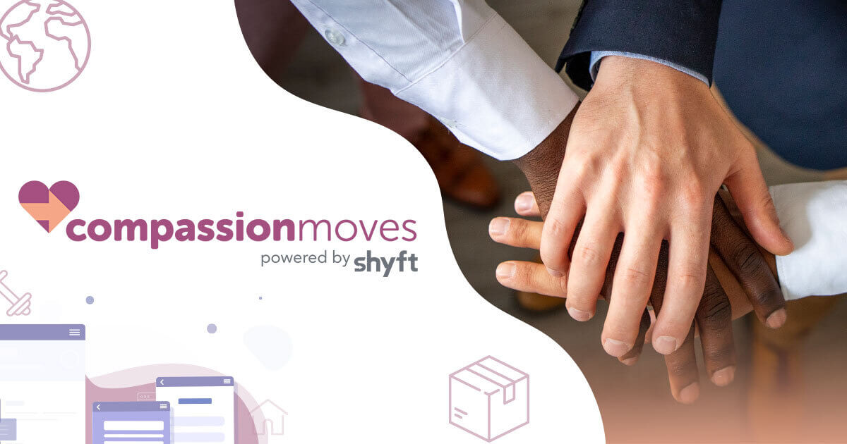 Compassion moves powered by Shyft