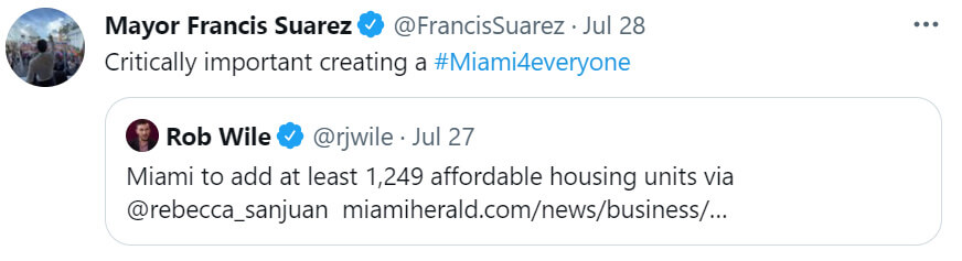 Tweet comment from Miami Mayor Francis Suarez about the creation of affordable housing units with the hashtag Miami4everyone