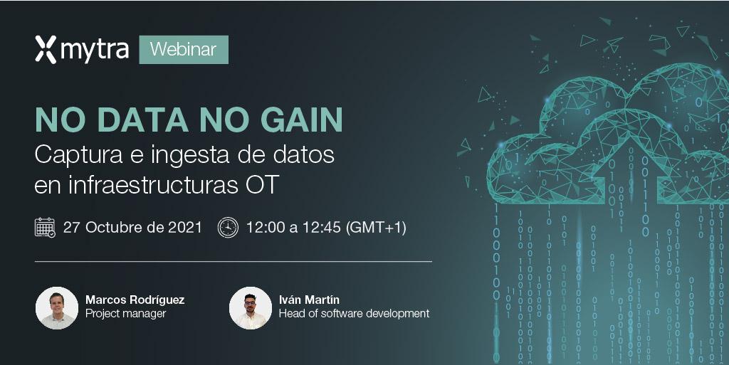 Mytra Webinar: No data, no gain. Captura e ingesta de datos en infraestructuras OT.