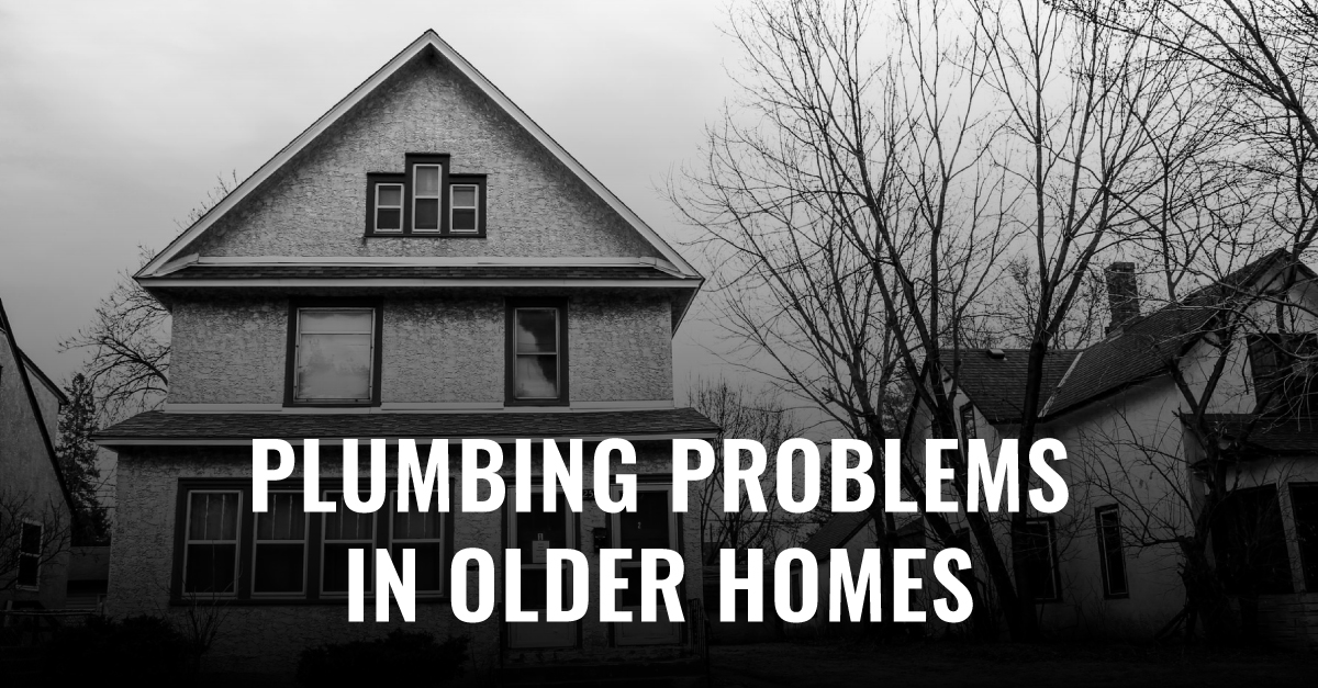 Typical Plumbing Problems In Old Houses