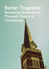 Better Together: Renewing Benevolence Through Church & Community Collaborations