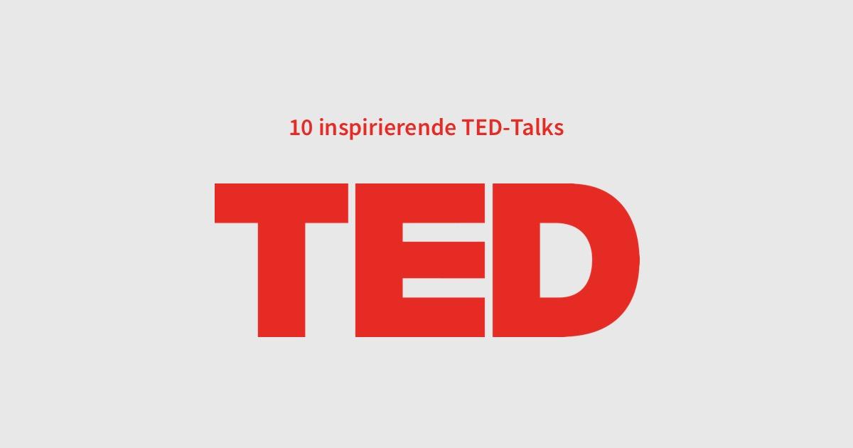 10 Ted-Talks, die mich als UI/UX Designer inspiriert haben