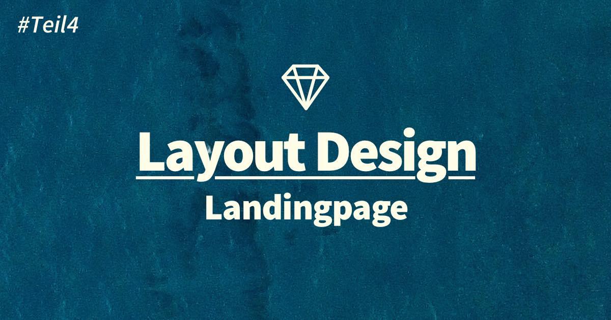 Landingpage Design: Moodboard und Layout erstellen