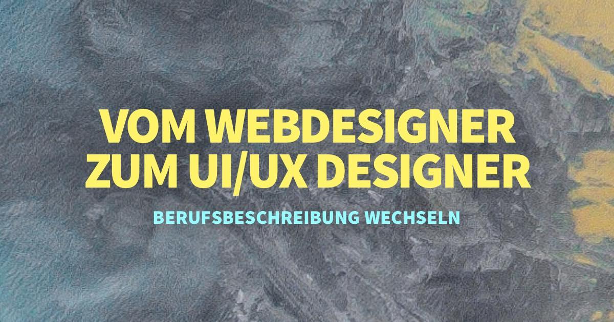 Warum Webdesigner nicht mehr die passende Berufsbeschreibung für mich ist