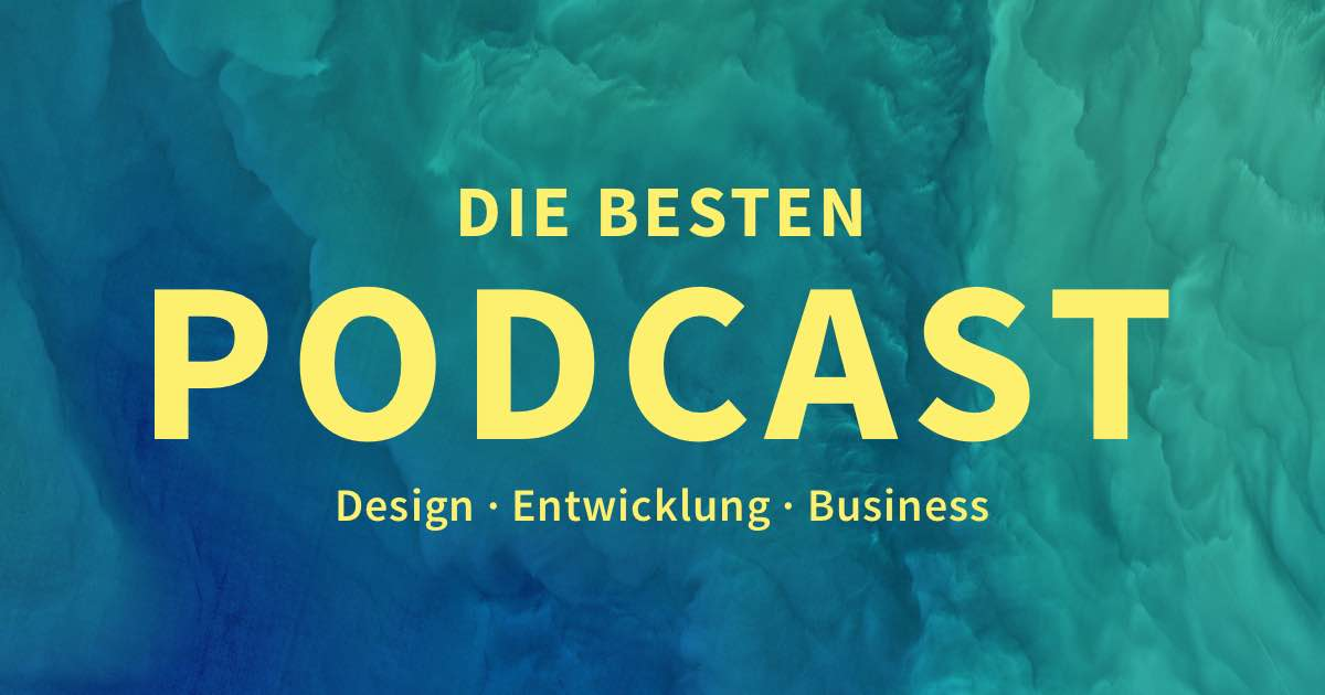 20+ Podcasts für Web Designer, UI/UX, Freelancer & Selbstständige - Meine Sammlung
