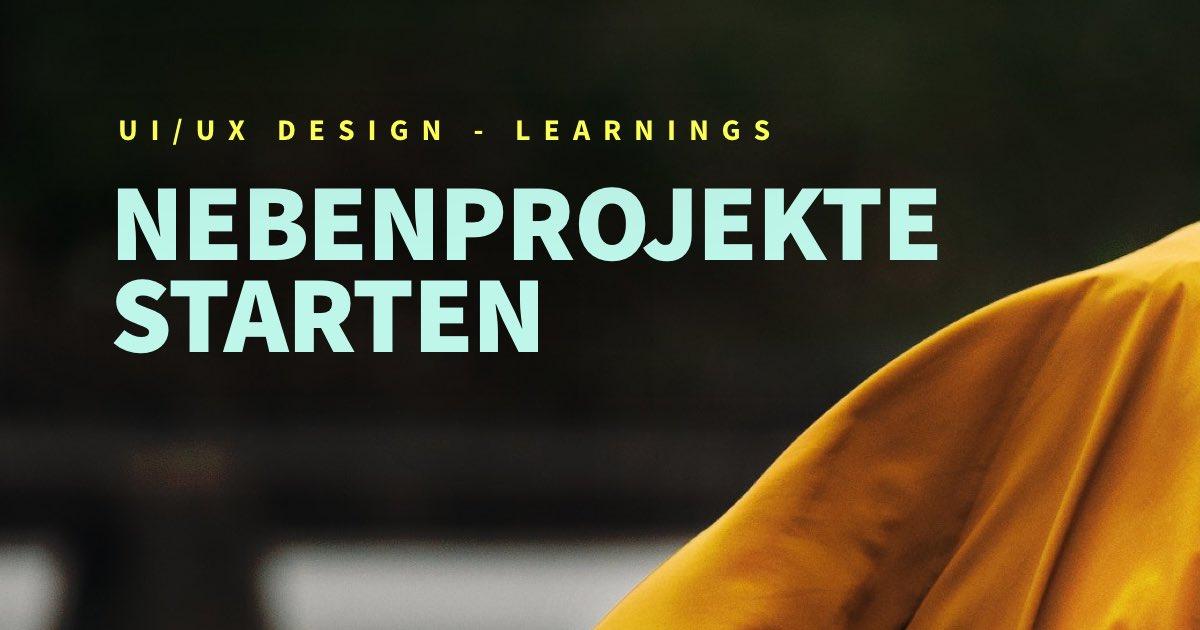 Warum Nebenprojekte für mich als UI/UX Designer so wichtig sind