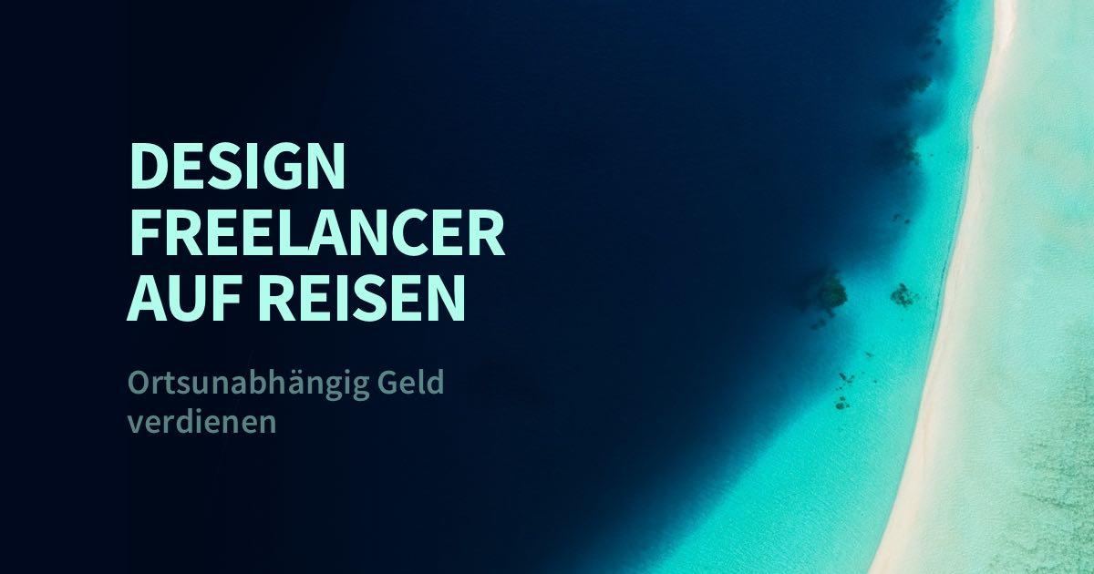 UI/UX Design Freelancer auf Reisen: Warum unterwegs arbeiten nichts für mich ist