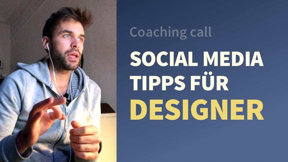 Social Media Tipps für Designer – Ausschnitte aus einem Coaching-Gespräch