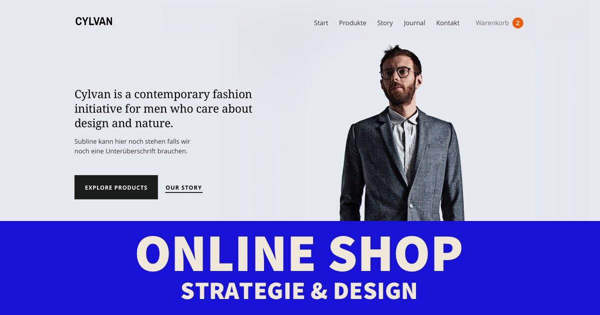 Anleitung: Einen Online Shop aufbauen – Strategie & Design