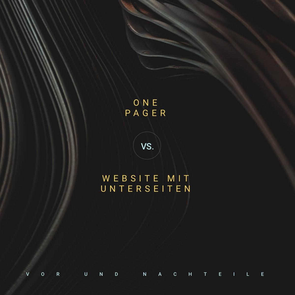 One Pager oder Website mit mehreren Unterseiten? Content Architektur einfach erklärt