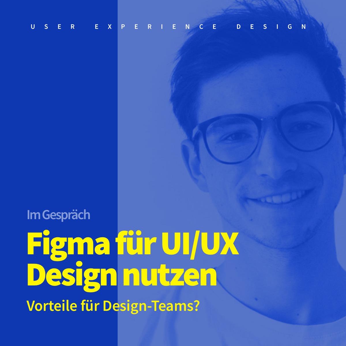 Figma für UI/UX Design nutzen? Erfahrung & Vergleich zu Sketch!