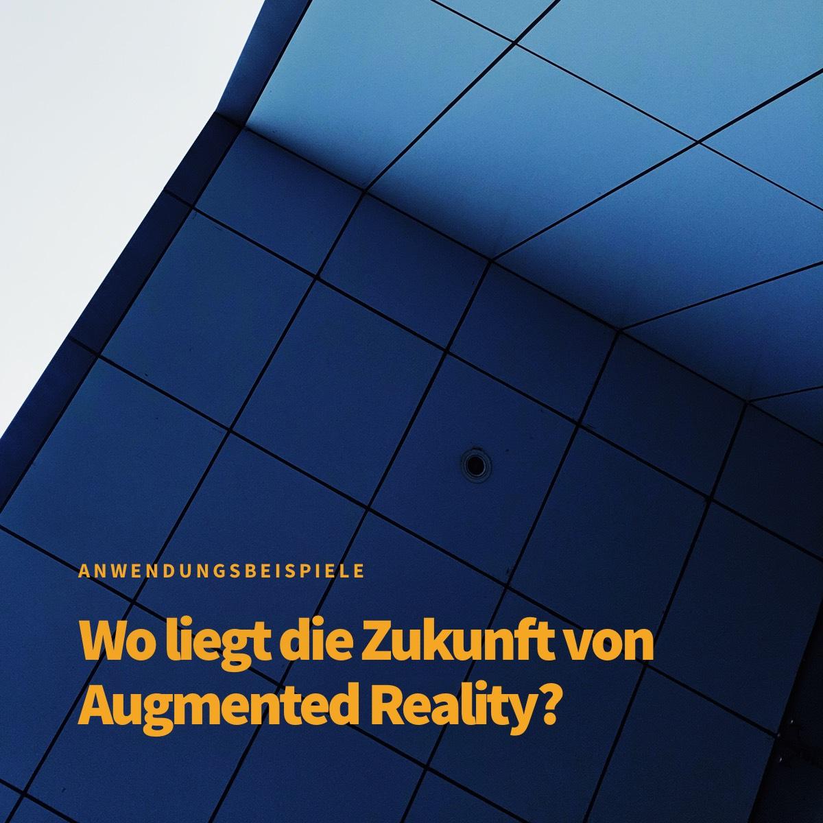 Wo könnte Augmented Reality in Zukunft hingehen?