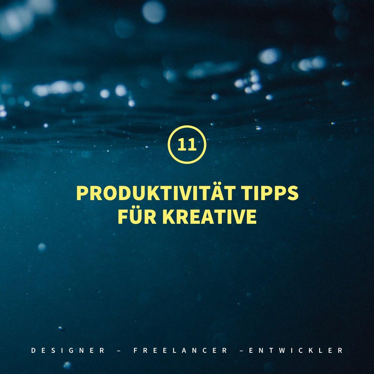11 Produktivität Tipps für kreative Webdesigner, Freelancer & Entwickler