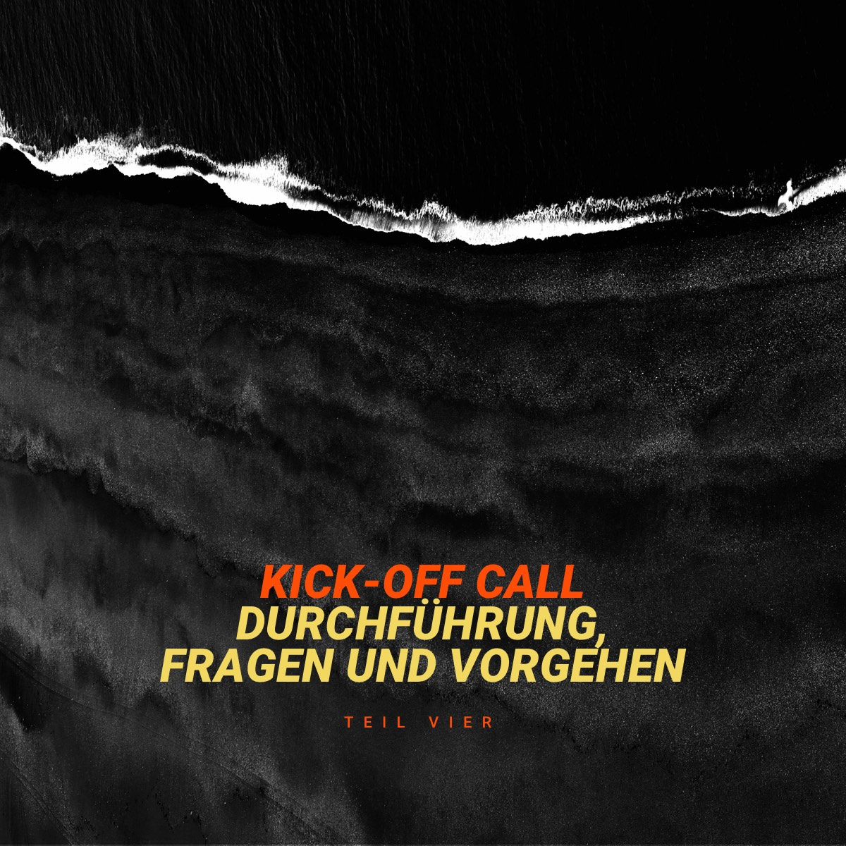 Der Projekt Kick-Off Call - Web-Shop Redesign Dokumentation (Part 4)