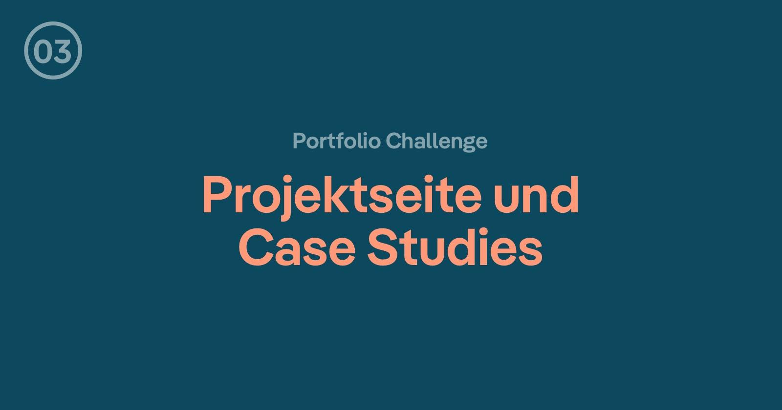 Portfolio Aufbau: Wie überzeugt deine Projektseite neue Kunden?