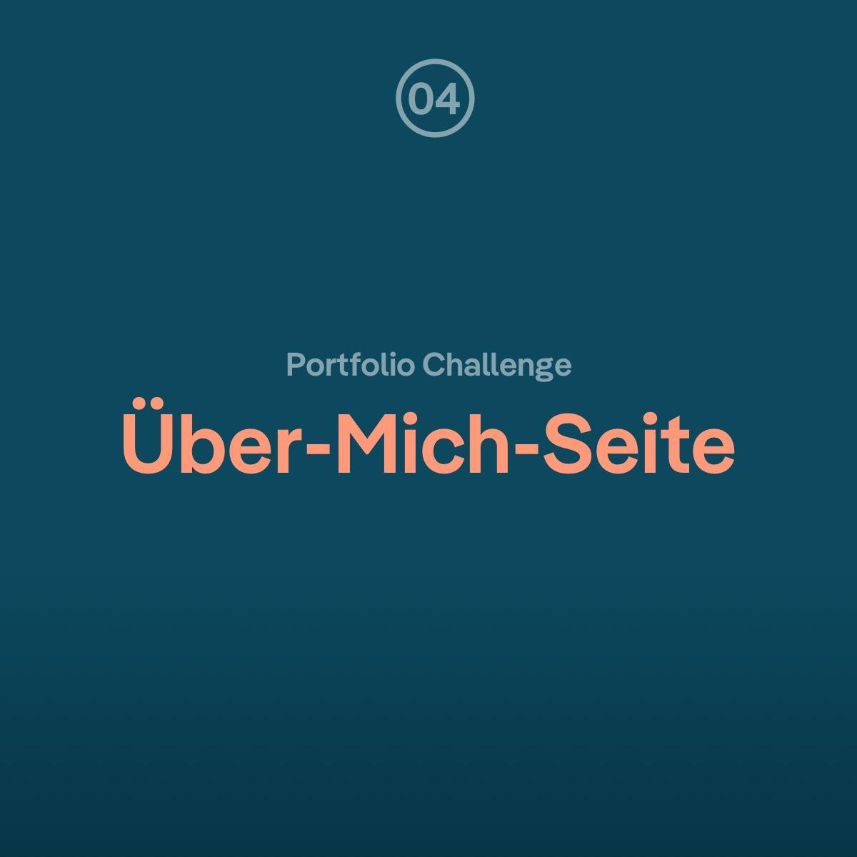 Portfolio Challenge: Die Über-Mich-Seite aufbauen