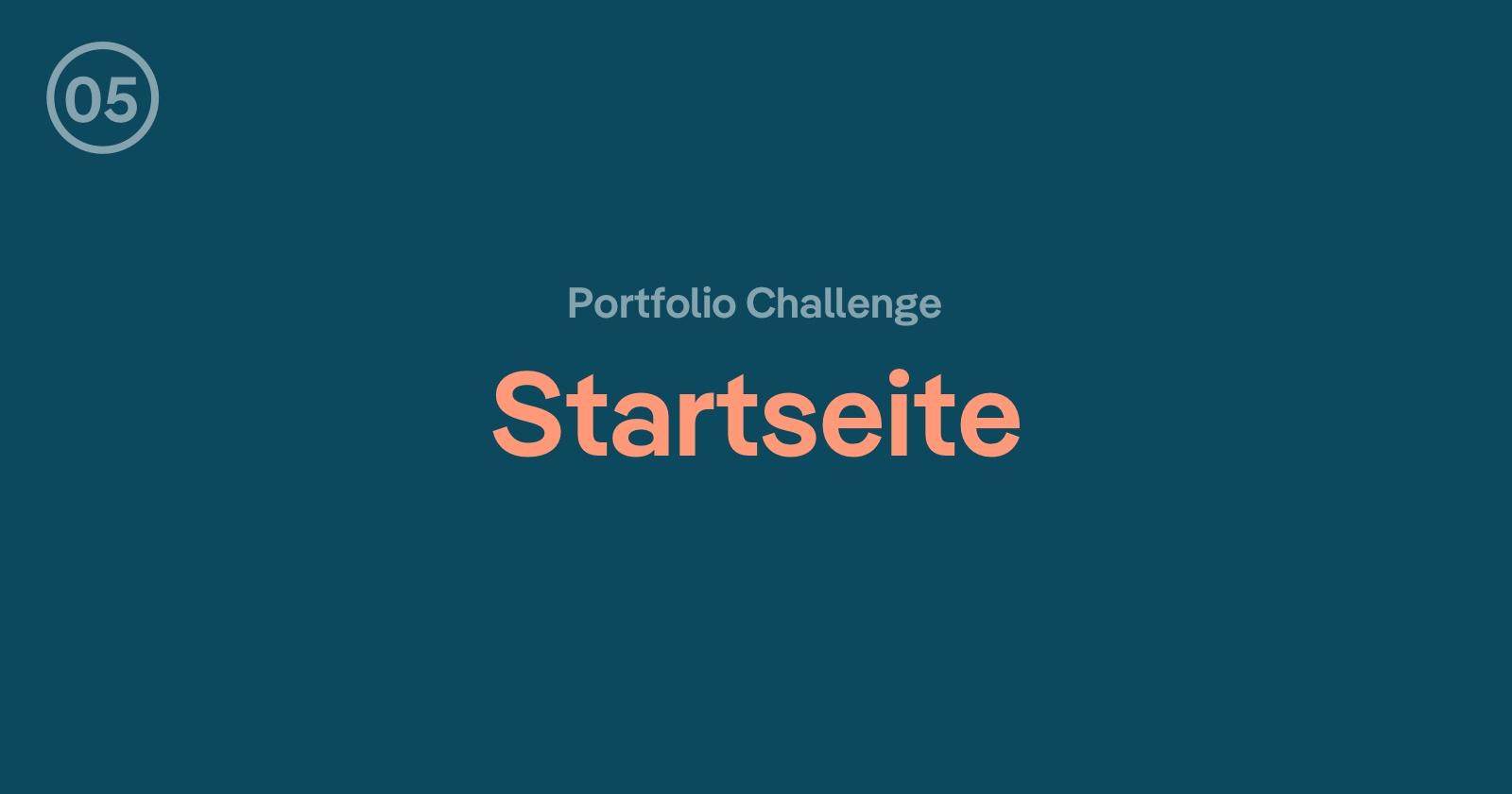 Portfolio Challenge: Eine aussagekräftige Startseite erstellen