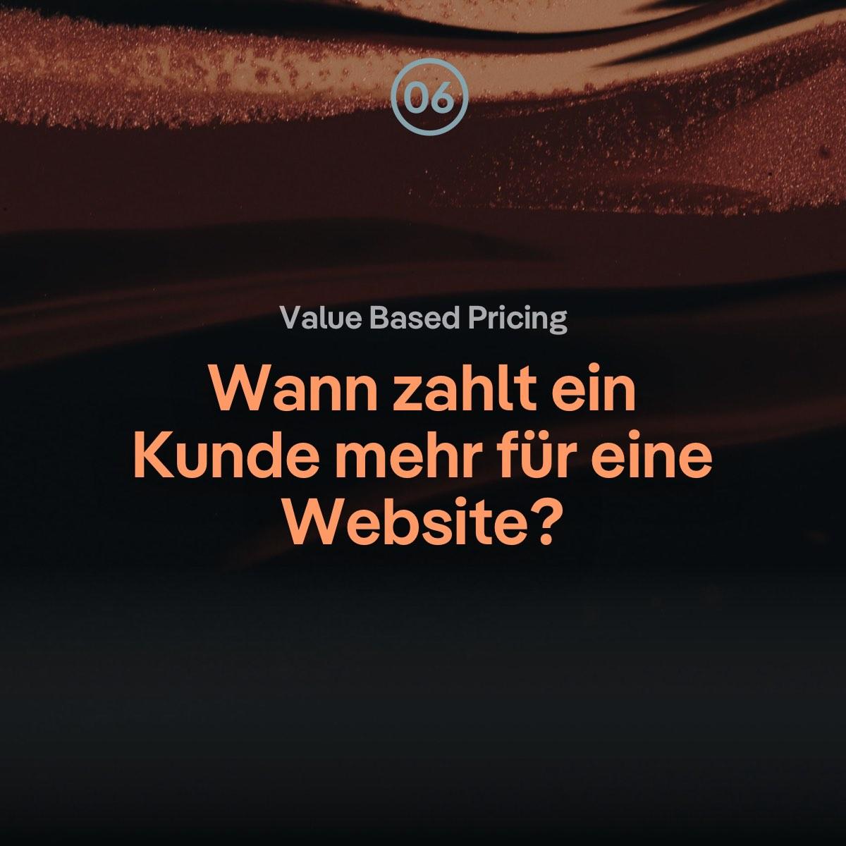 VBP: Wann zahlt ein Webdesign Kunde mehr für eine Website?