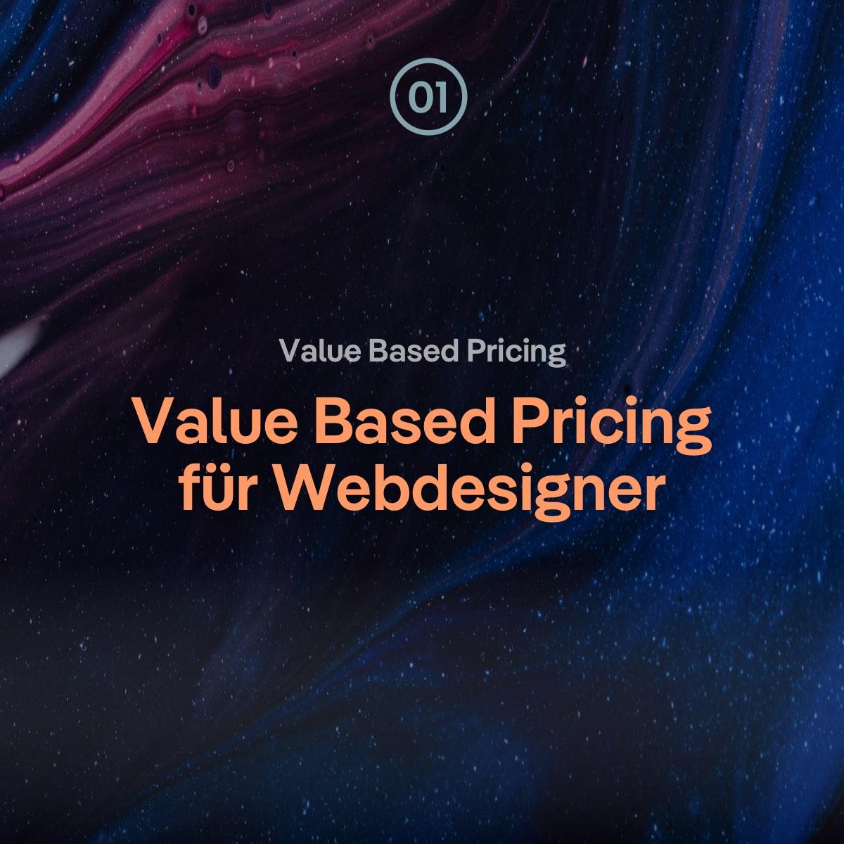 Value Based Pricing für Webdesigner – so bin ich gestartet