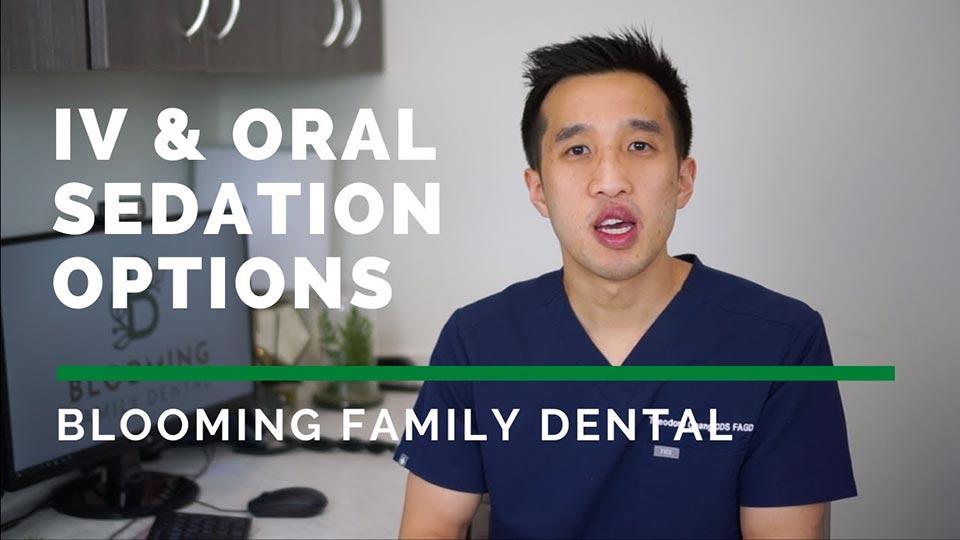 IV & Oral Sedation Options