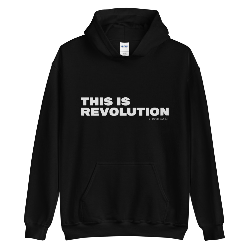 THIS IS REVOLUTION hoodie