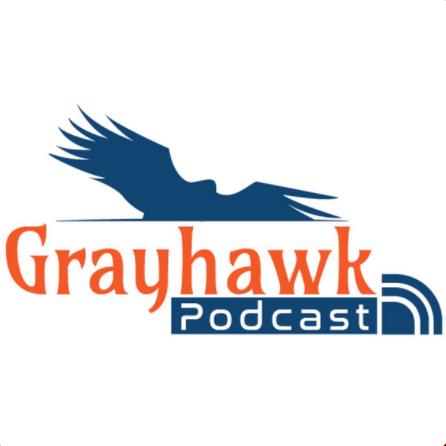 Grayhawk Podcast