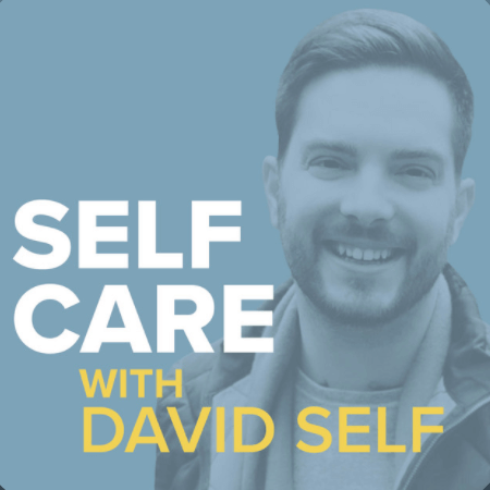 Self Care with David Self