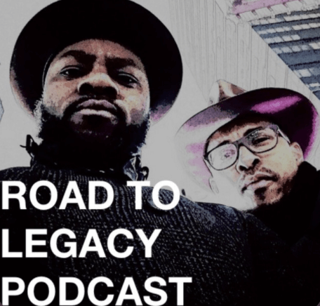 Road to Legacy Podcast
