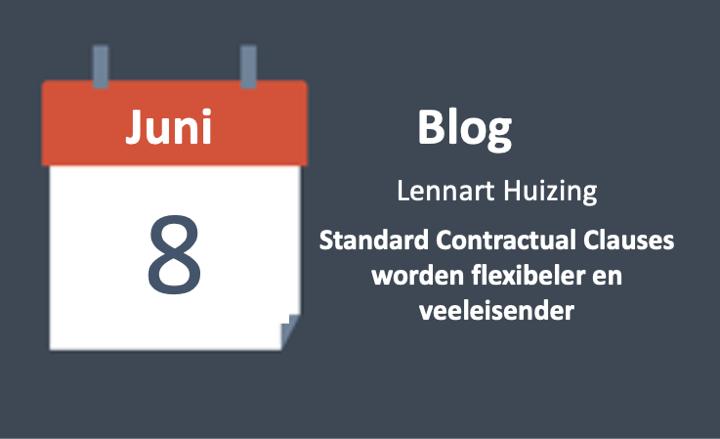 Standard Contractual Clauses worden flexibeler en veeleisender