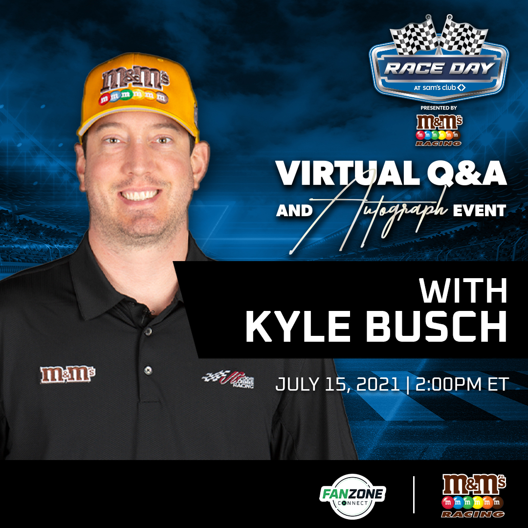FanZone Connect Virtual Q&A and Autograph Event with Kyle Busch | Click Here for More Information