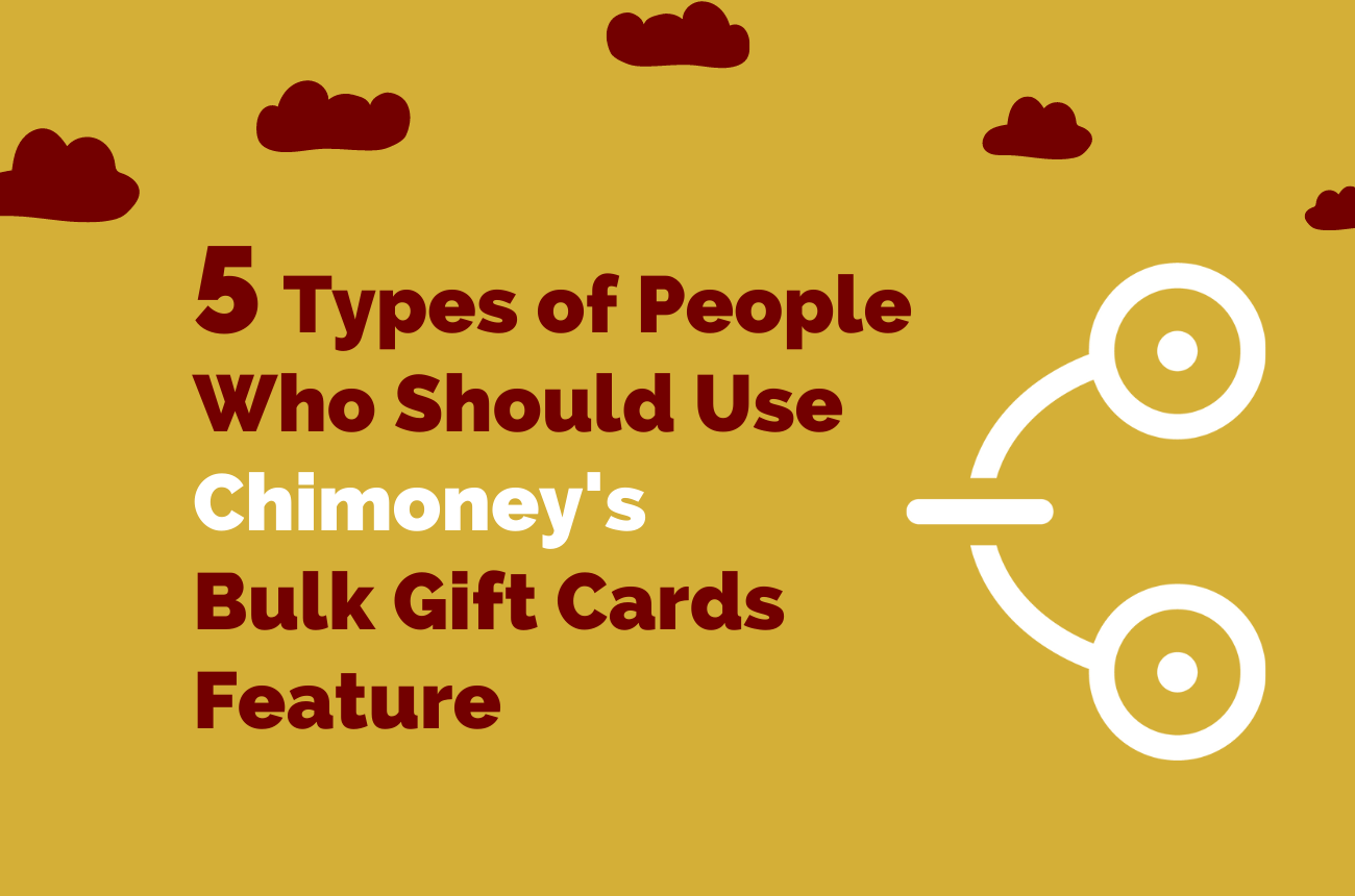 Chimoney's bulk gift cards feature let the users send up the online gift cards to up to 1000s recipients in one click. No matter who you are, sending Chimoney will help you engage more in less time.