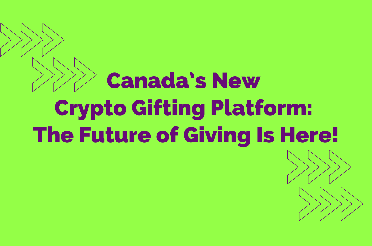 Canada's New Crypto Gifting Platform: The Future of Giving Is Here. Send crypto and Gift Crypto in an easy way