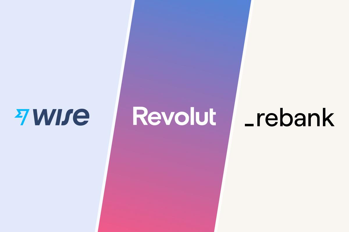 Currency accounts - Wise vs Revolut vs Rebank