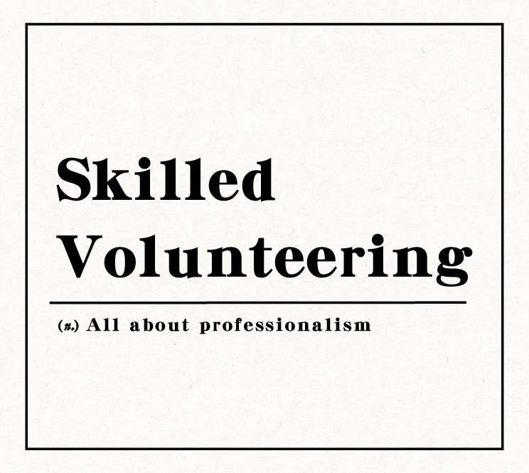 Skilled Volunteering