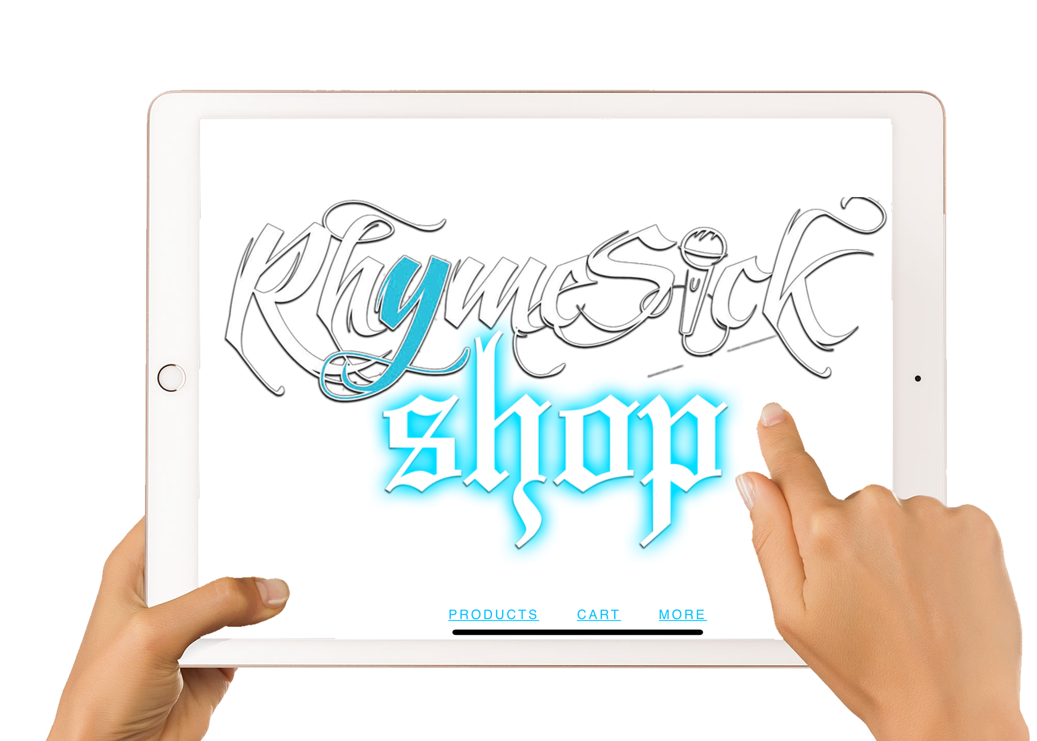 """A tablet being held by hands which are touching a screen that read """"RhymeSick Shop"""""""