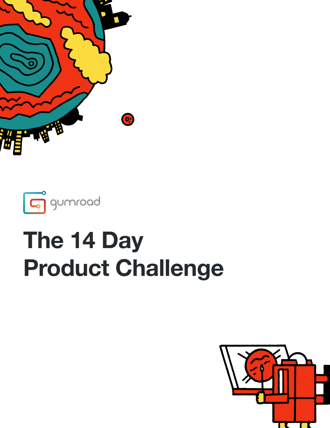 The 14-day product challenge by Gumroad.