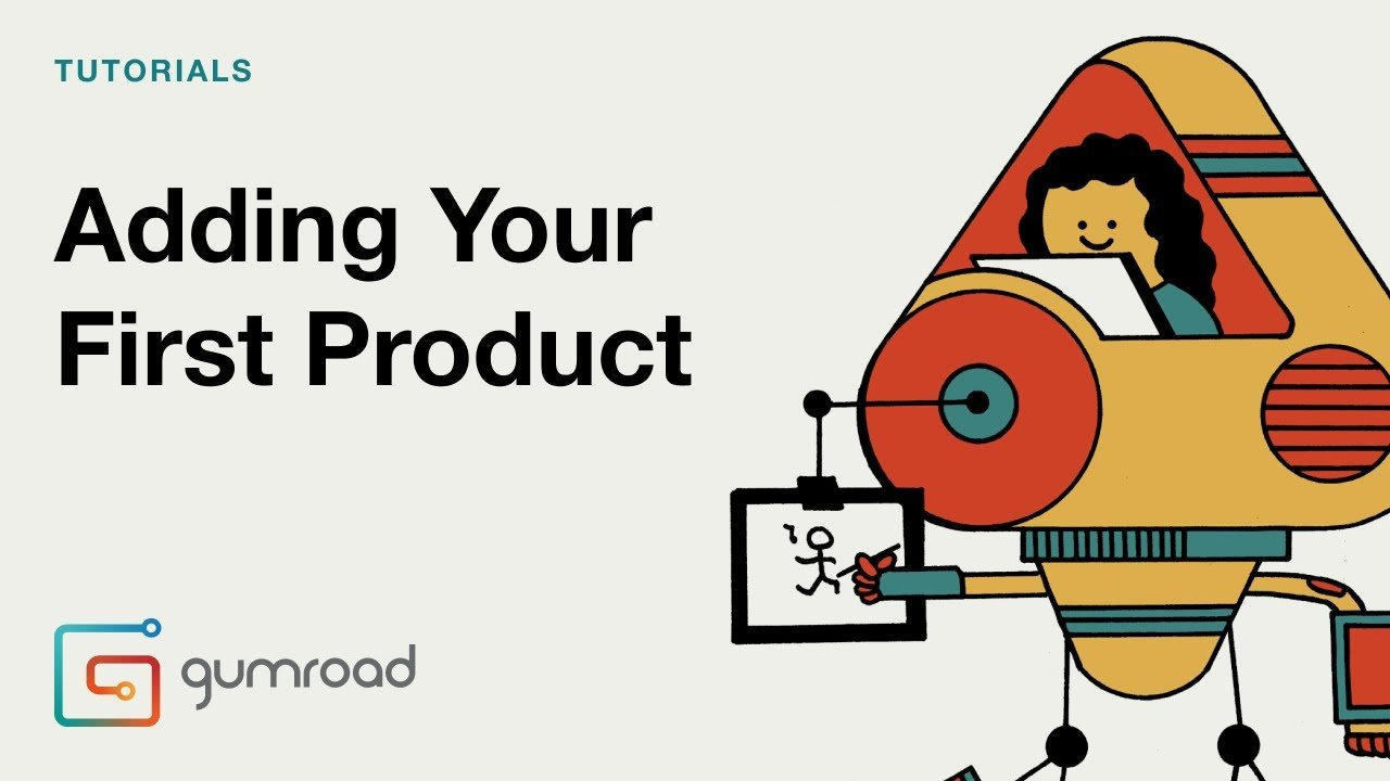 Adding your first product in Gumroad.