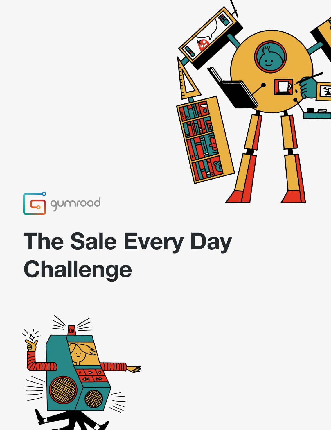 The sale every day challenge by Gumroad.