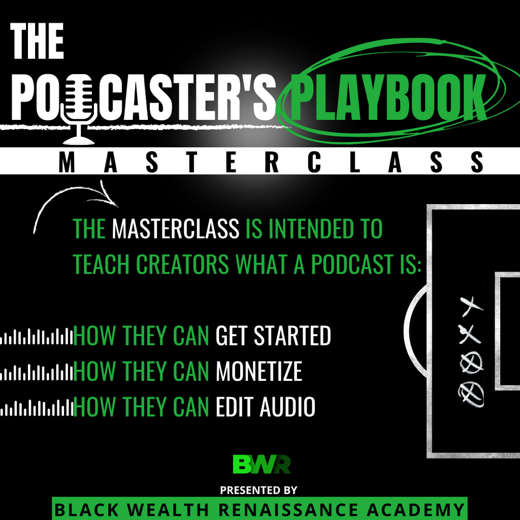 The Podcaster's Playbook