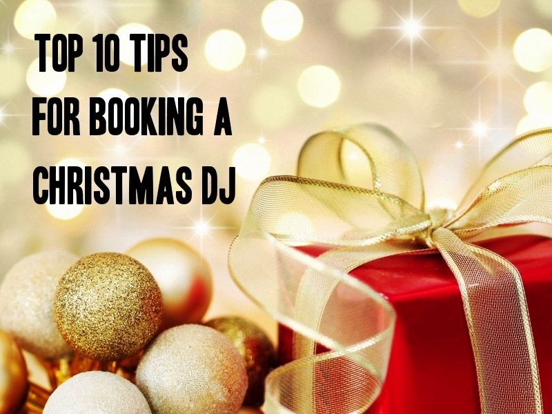 Top 10 Tips for Booking a Christmas DJ