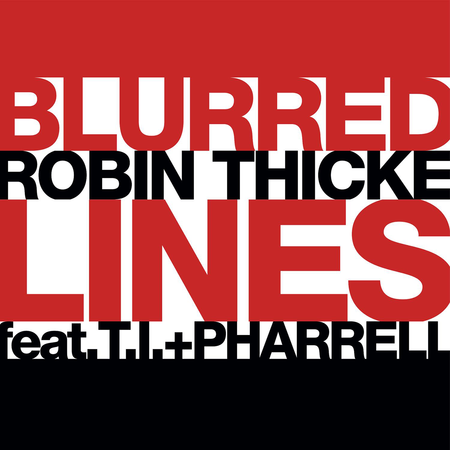 Robin Thicke's Blurred Lines Named Most Downloaded Track In History