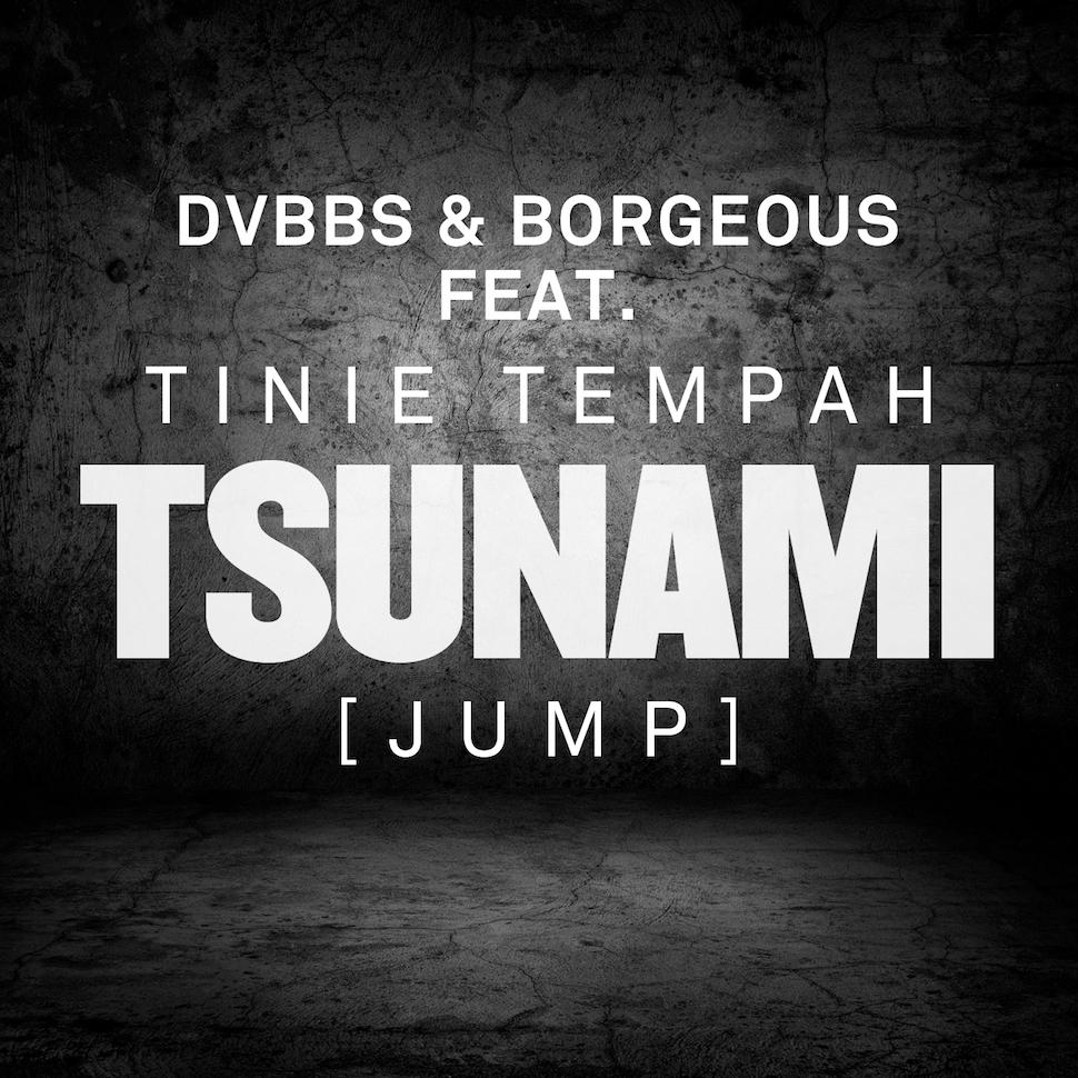 DVBBS & Borgeous feat. Tinie Tempah - Tsunami