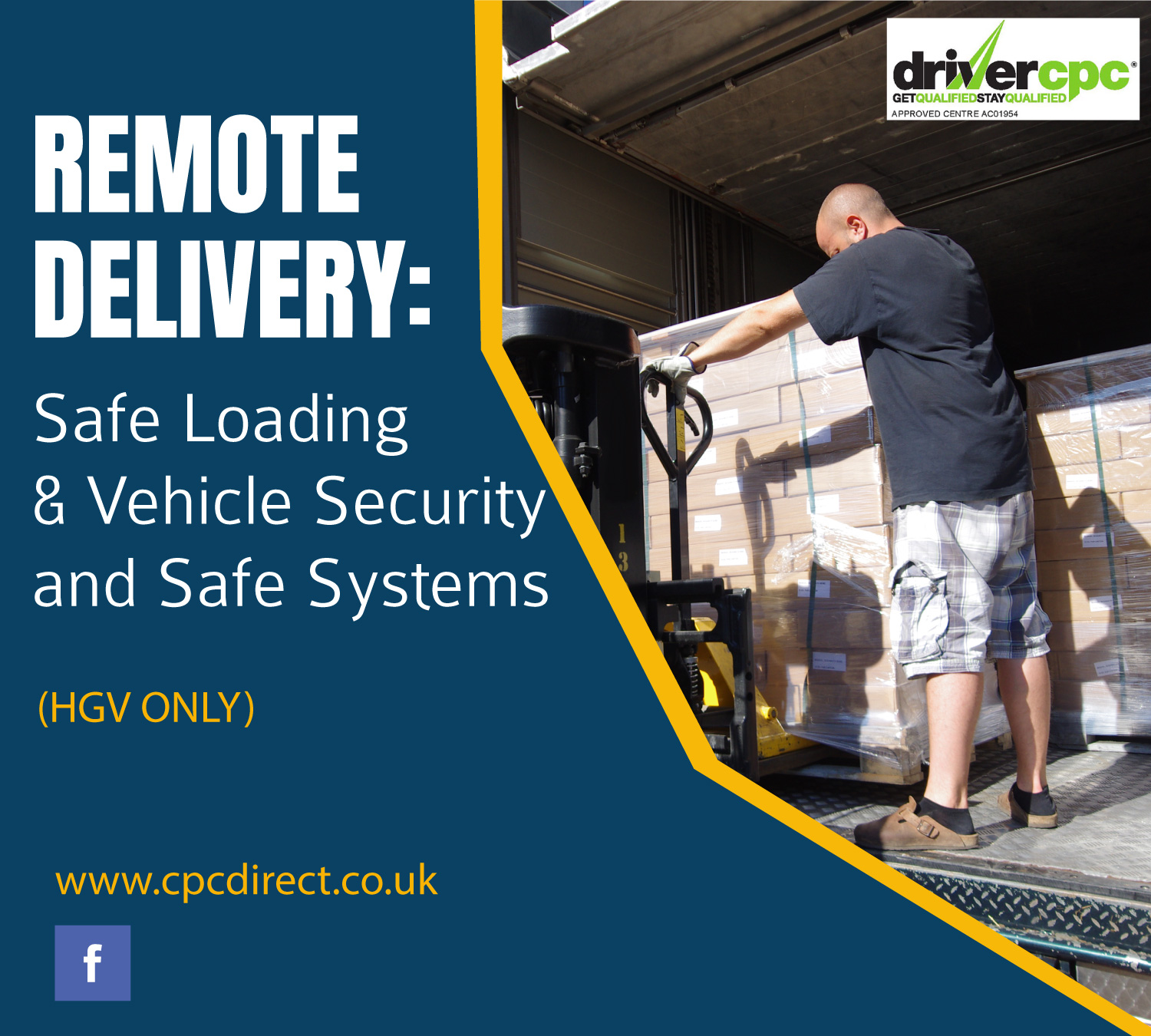 Remote Delivery: Safe Loading & Vehicle Security and Safe Systems Driver CPC Training