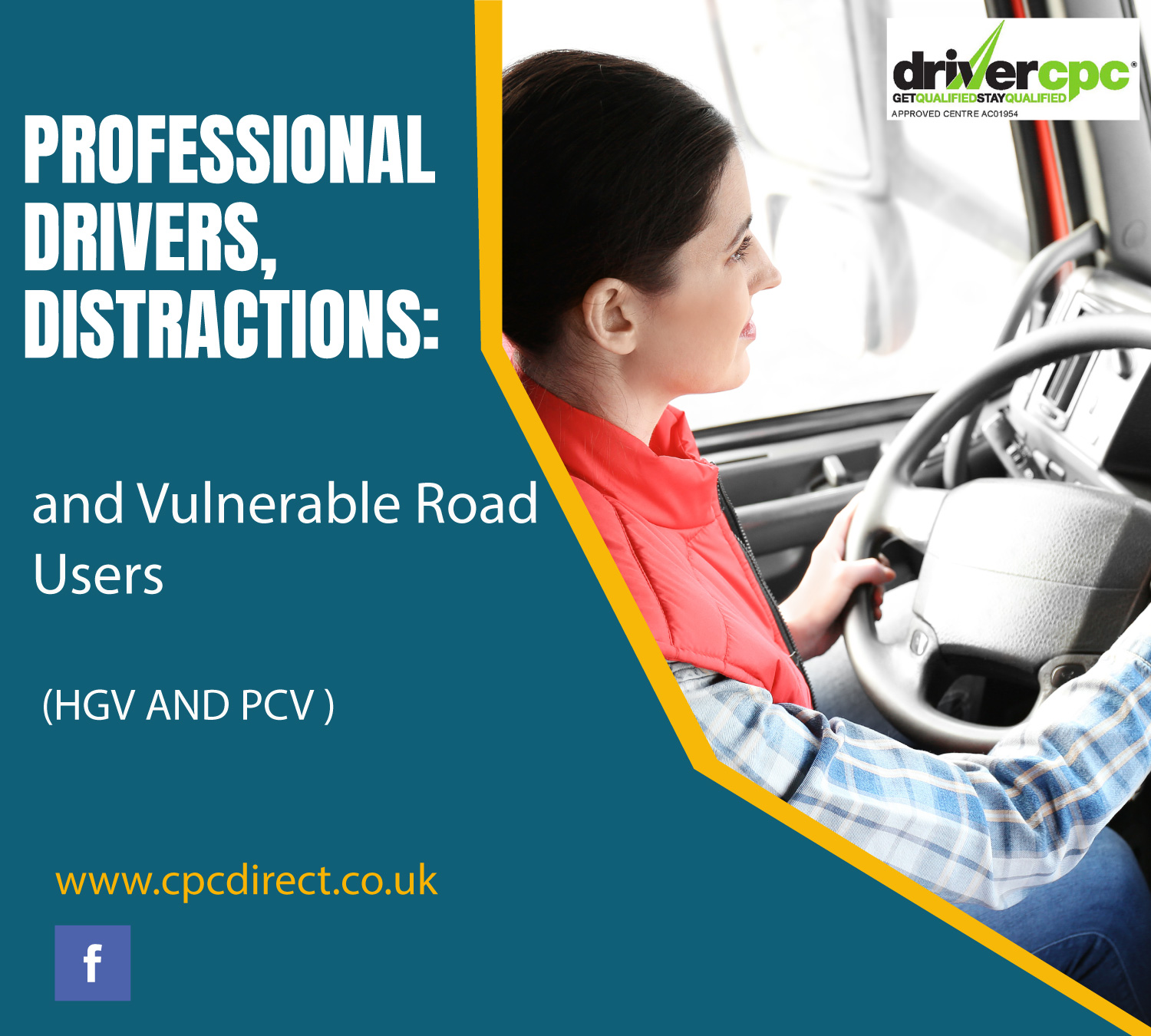 Professional Drivers, Distractions & Vulnerable Road Users - CPC Training