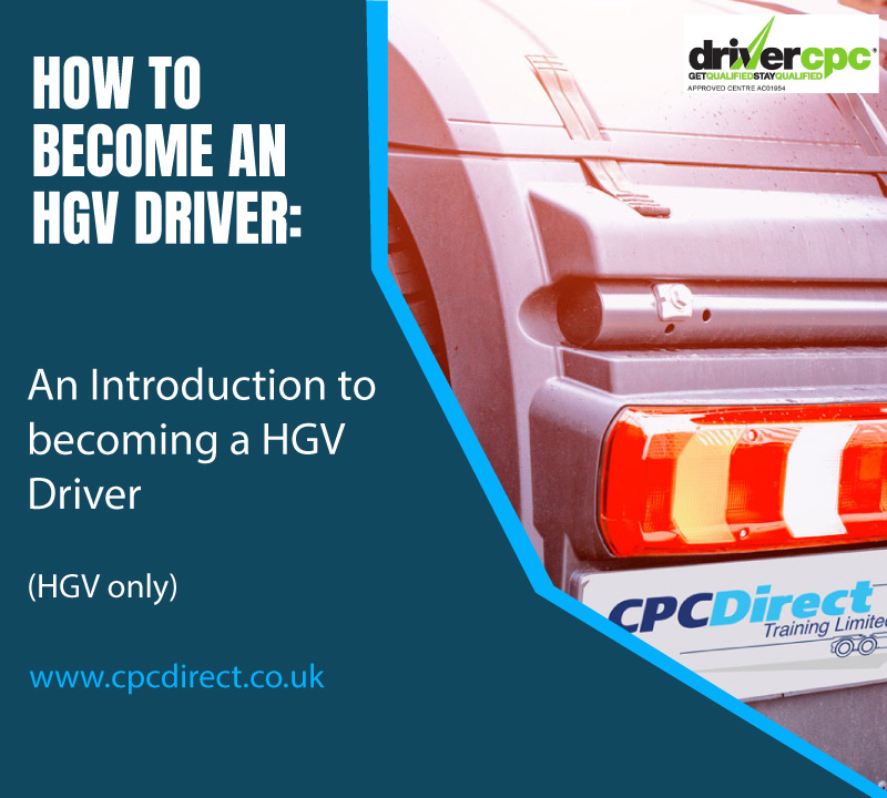 How To Become An HGV Driver Introduction Course